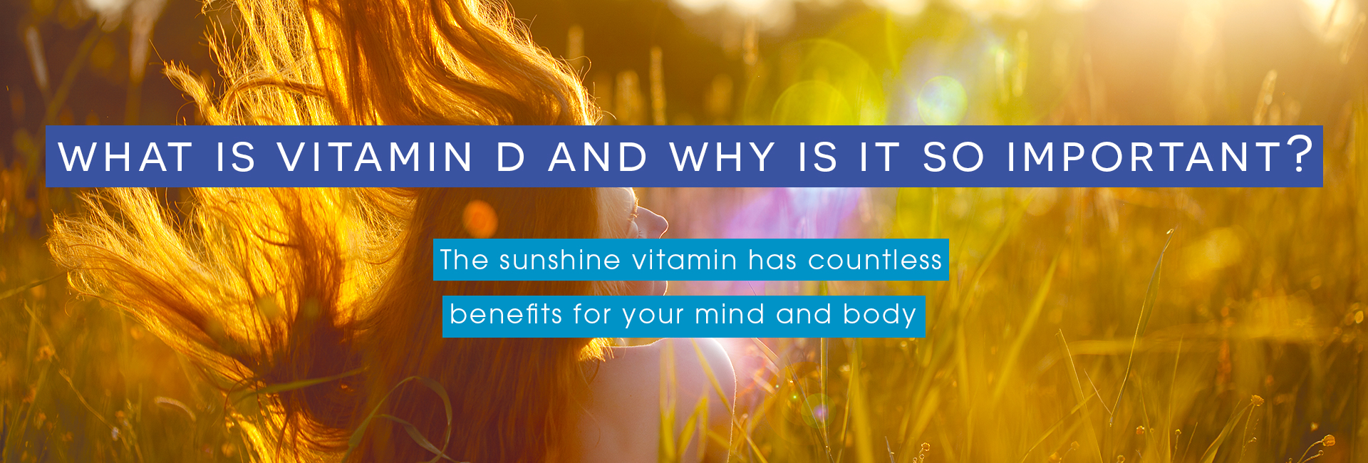 what is Vitamin D and why is it so important cover